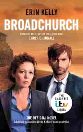 Broadchurch (Series 1): the novel inspired by the BAFTA award-winning ITV series, from the Sunday Times bestselling author