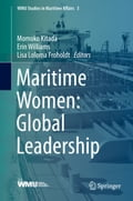 Maritime Women: Global Leadership c947efe4-a1b9-49ee-b14e-dd35264f6ee0