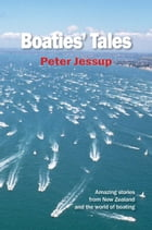 Boaties' Tales by Peter Jessup