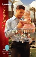 Princess in the Making by Michelle Celmer