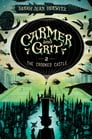 Carmer and Grit, Book Two: The Crooked Castle Cover Image