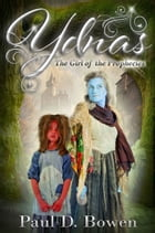 Ydnas: The Girl of the Prophecies