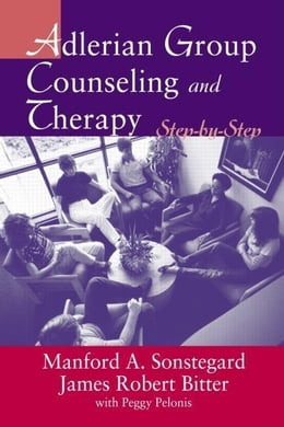 Book Adlerian Group Counseling and Therapy by Sonstegard, Manford A.