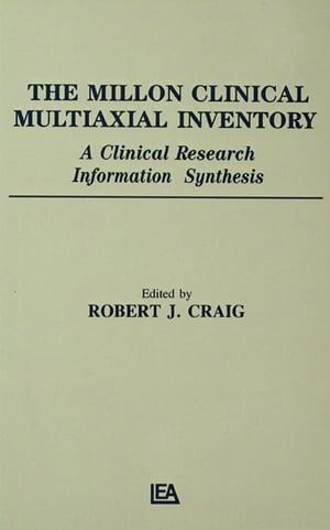 The Millon Clinical Multiaxial Inventory A Clinical Research Information Synthesis