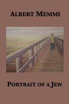 Portrait of a Jew by Albert Memmi