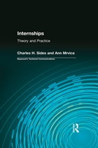 Internships: Theory and Practice by Charles Sides