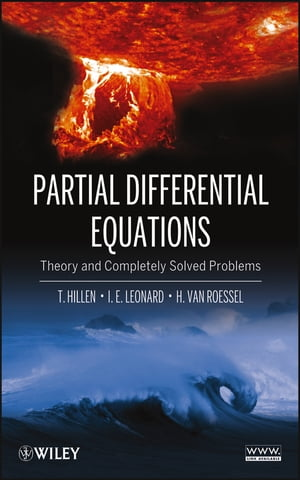 Partial Differential Equations Theory and Completely Solved Problems