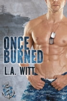 Once Burned by L.A. Witt