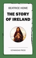 The Story of Ireland 45de114b-c0da-481e-93c4-14c18373a657