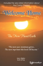 Welcome Home by Steve Rother