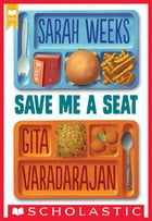 Save Me a Seat (Scholastic Gold) Cover Image