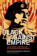 Black against Empire: The History and Politics of the Black Panther Party 126fb8a2-a22e-4a8e-9bf8-d21b9e92f680