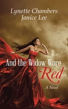 And the Widow Wore Red: A Novel