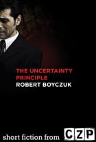 The Uncertainty Principle: Short Story
