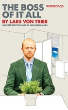 The Boss of It All by Lars von Trier