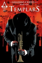 Assassin's Creed: Templars #4 by Fred Van Lente