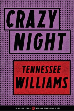 Book Crazy Night by Tennessee Williams