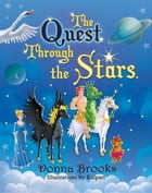 The Quest Through the Stars by Donna Brooks