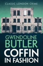 Coffin in Fashion by Gwendoline Butler