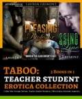 TABOO: Teacher Student Erotica Collection: 3 Books in 1