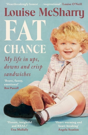 Fat Chance My Life in Ups,  Downs and Crisp Sandwiches