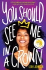 You Should See Me in a Crown Cover Image