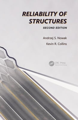 Book Reliability of Structures, Second Edition by Nowak, Andrzej S.