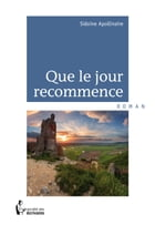 Que le jour recommence by Sidoine Apollinaire