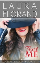 Trust Me by Laura Florand