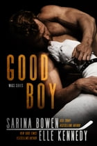 Good Boy: WAGs, #1 by Elle Kennedy