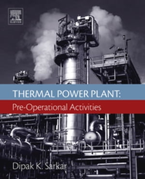 Thermal Power Plant Pre-Operational Activities