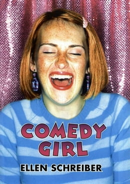 Book Comedy Girl by Ellen Schreiber
