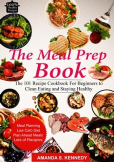 The Meal Prep Book