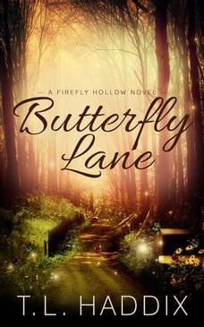 Butterfly Lane: Firefly Hollow, #2