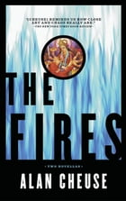Fires by Alan Cheuse