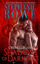 Shadows of Darkness (Order of the Blade) by Stephanie Rowe