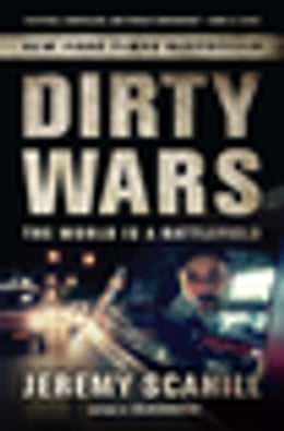 Book Dirty Wars: The World is a Battlefield Enhanced Edition for Nook by Jeremy Scahill