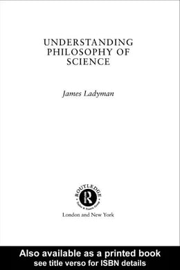 Book Understanding Philosophy of Science by Ladyman, James