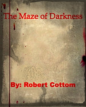 The Maze of Darkness