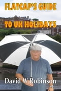 Flatcap's Guide to UK Holidays b8267eac-26e2-4a75-89c1-a69e2ddda5bd