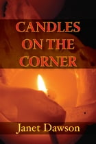 Candles on the Corner by Janet Dawson