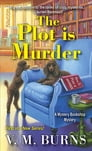 The Plot Is Murder Cover Image
