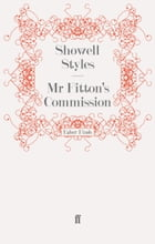 Mr Fitton's Commission: Mr Fitton 2 by Lt. Commander Showell Styles F.R.G.S.