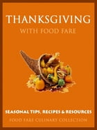 Thanksgiving with Food Fare by Shenanchie O'Toole