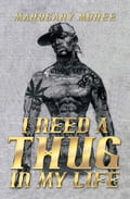I NEED A THUG IN MY LIFE (Fiction & Literature) photo