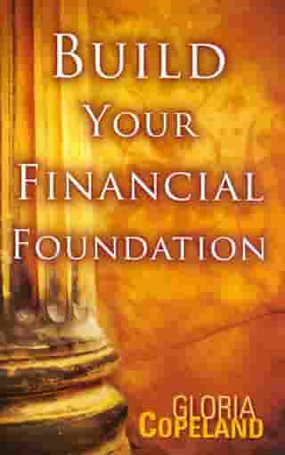 Build Your Financial Foundation by Copeland, Gloria