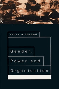 Gender, Power and Organisation