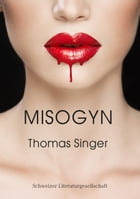 Misogyn by Thomas Singer