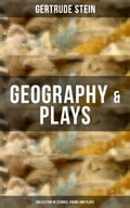 9788075831903 - Gertrude Stein: GEOGRAPHY & PLAYS (Collection of Stories, Poems and Plays) - Kniha
