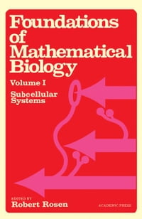 Foundations of Mathematical Biology: Subcellular Systems